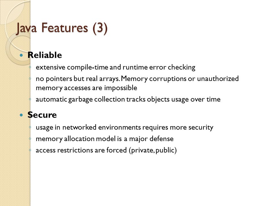 Java Features (3) Reliable Secure