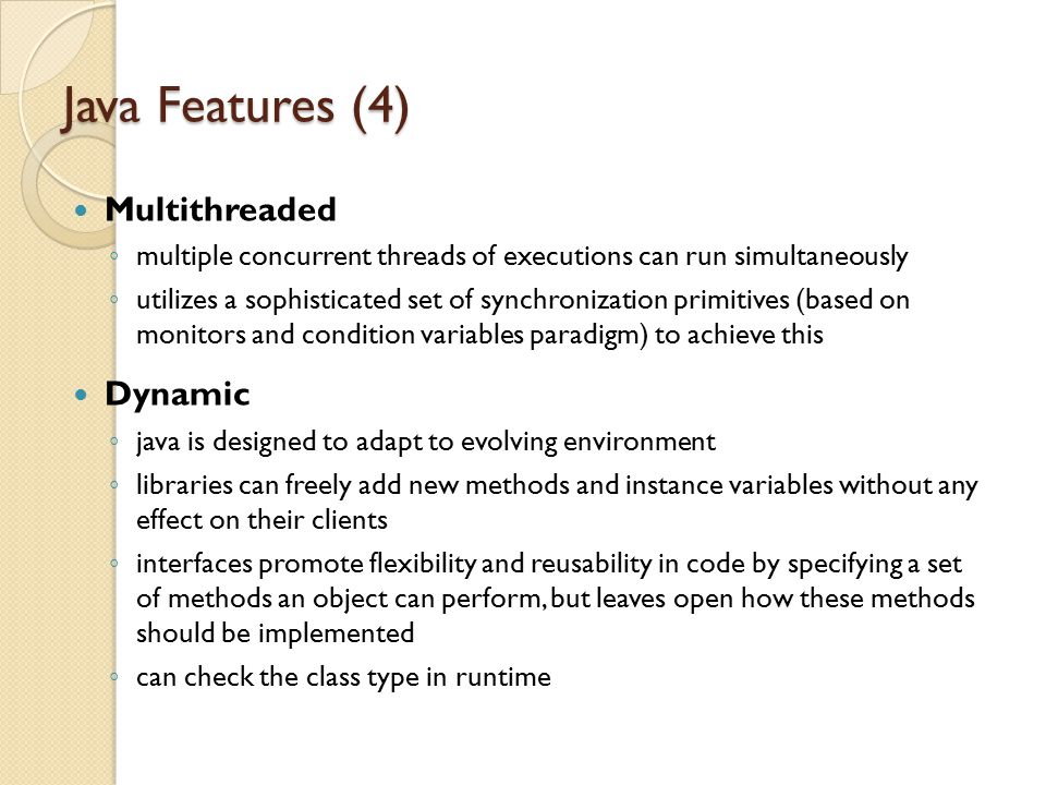 Java Features (4) Multithreaded Dynamic
