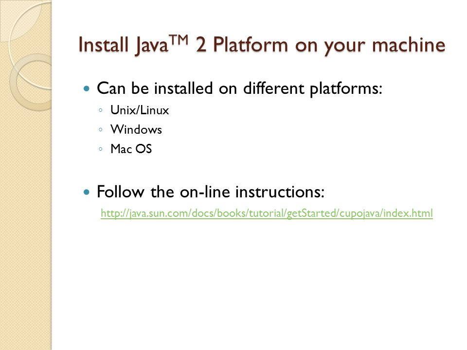 Install JavaTM 2 Platform on your machine