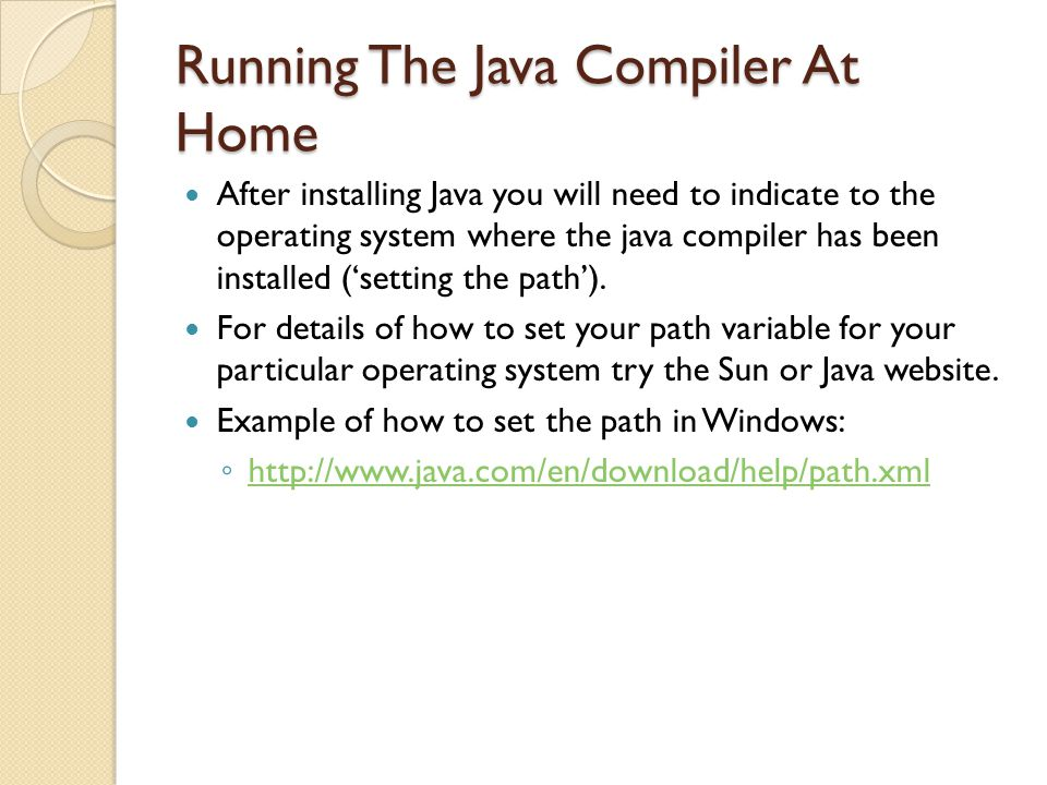 Running The Java Compiler At Home