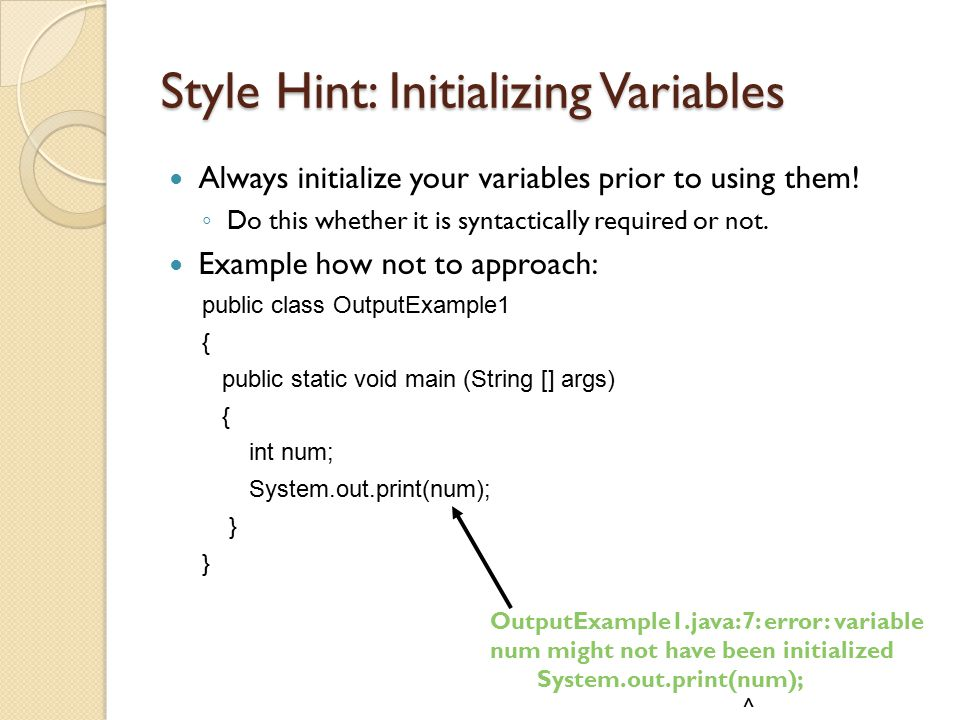 Style Hint: Initializing Variables