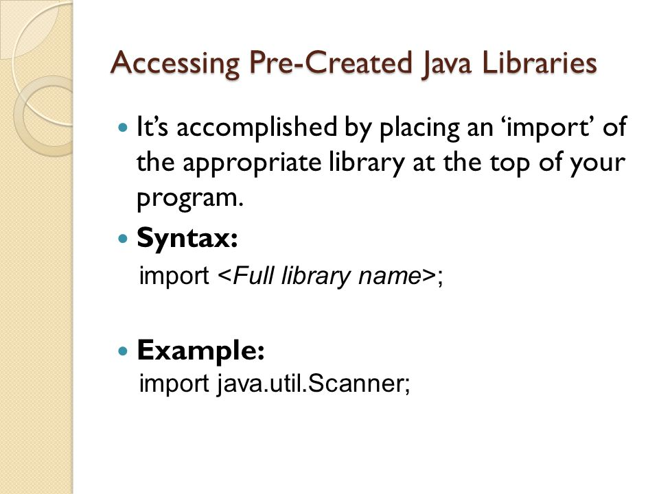 Accessing Pre-Created Java Libraries