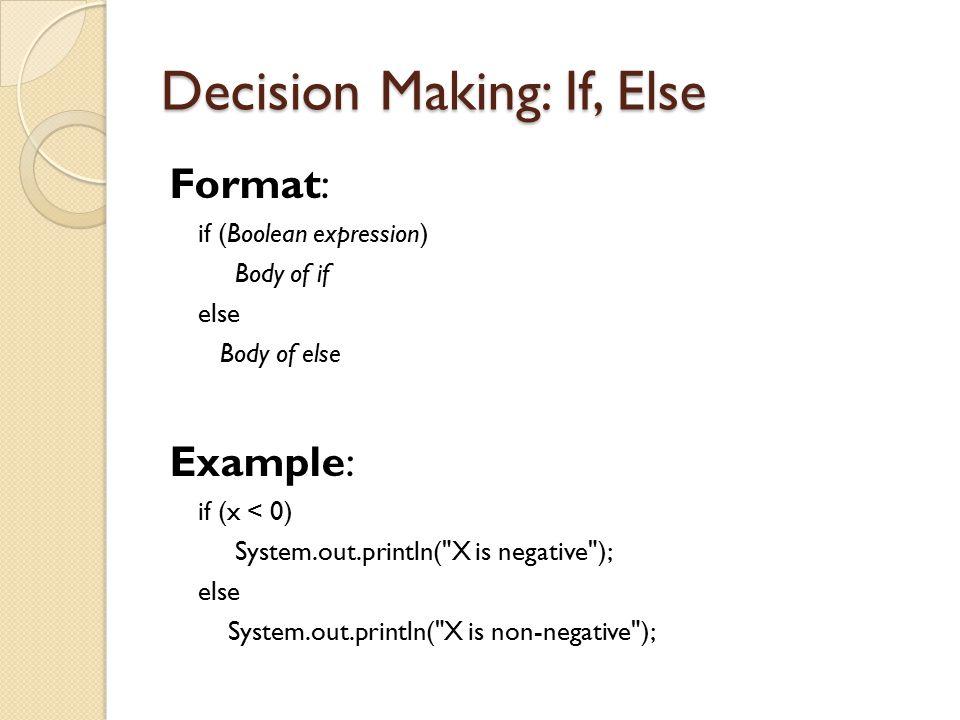 Decision Making: If, Else
