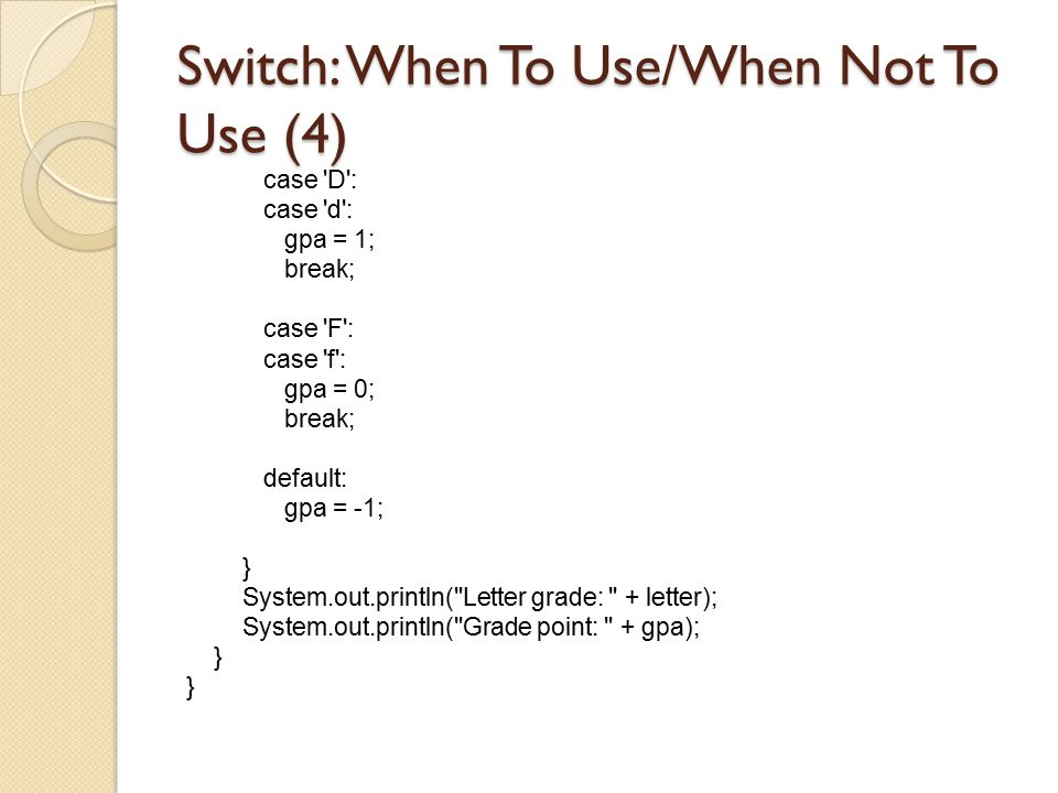 Switch: When To Use/When Not To Use (4)