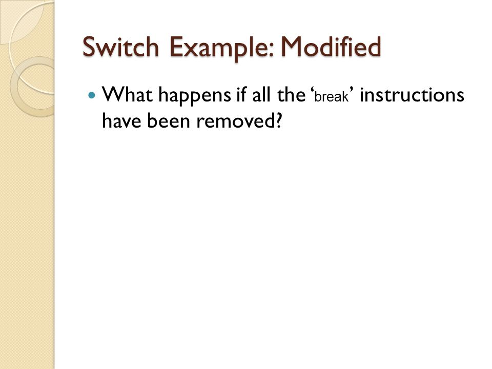 Switch Example: Modified