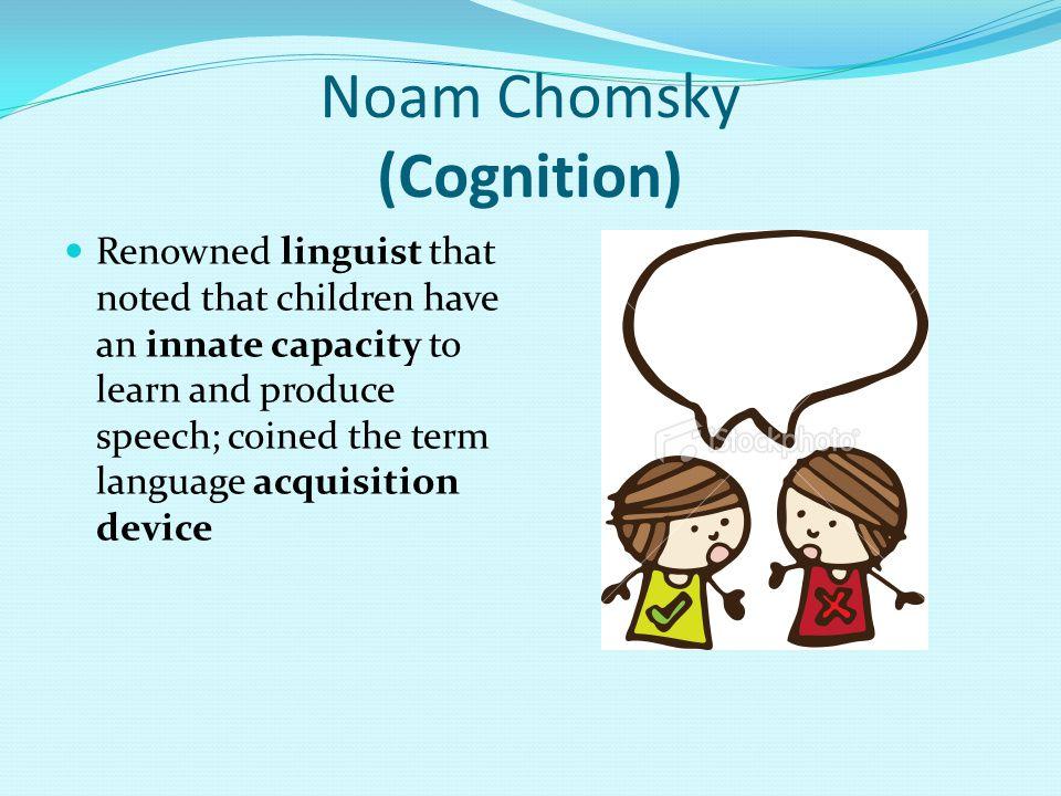 Noam Chomsky (Cognition)