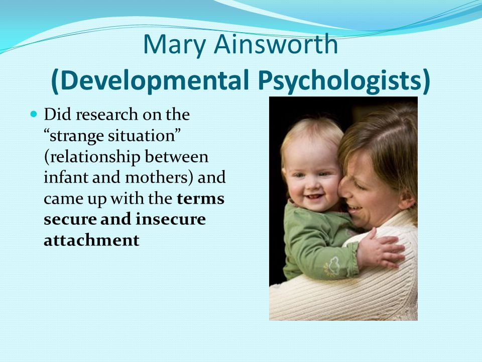 Mary Ainsworth (Developmental Psychologists)