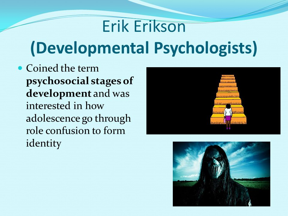 Erik Erikson (Developmental Psychologists)