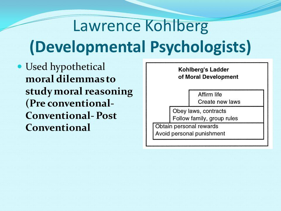 Lawrence Kohlberg (Developmental Psychologists)