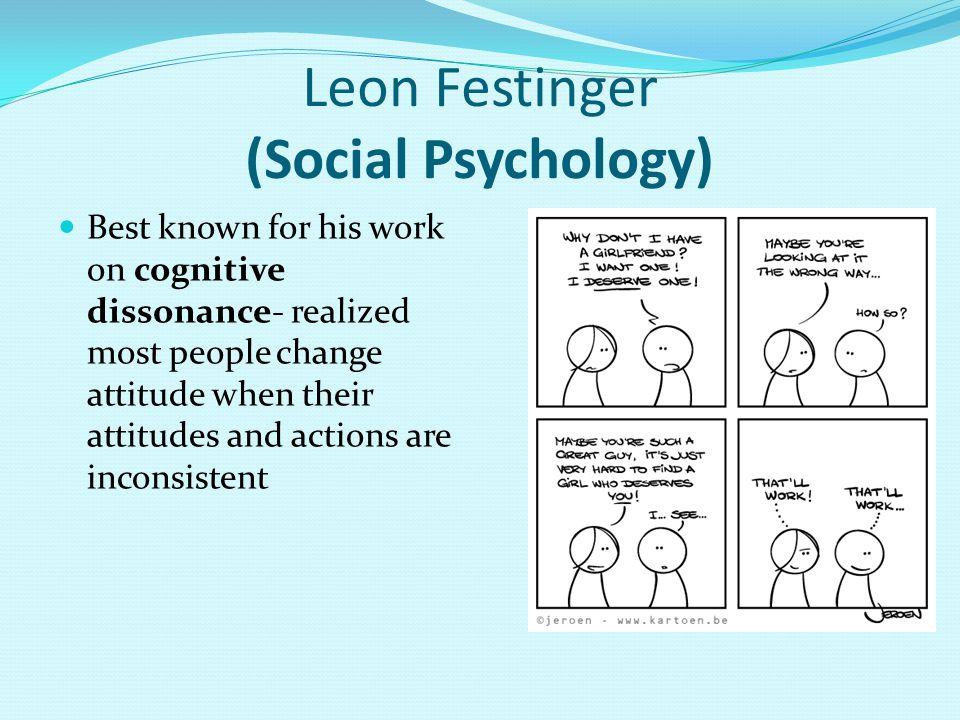 Leon Festinger (Social Psychology)