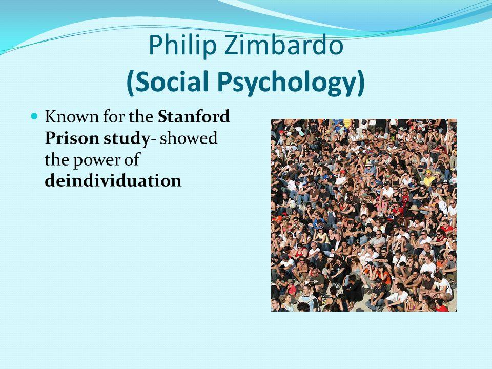 Philip Zimbardo (Social Psychology)