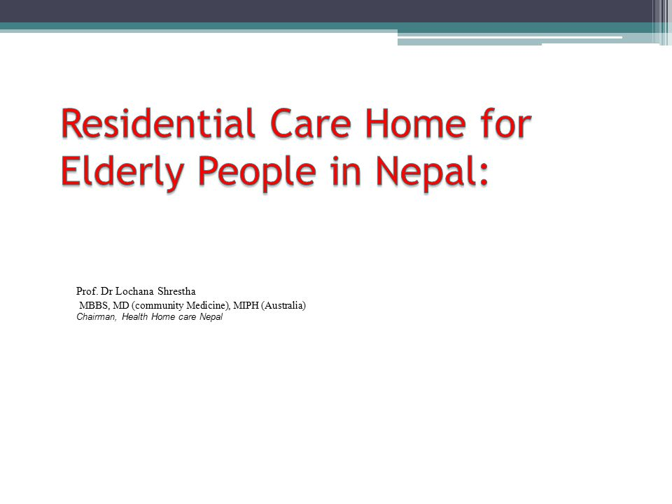 Residential Care Home for Elderly People in Nepal: