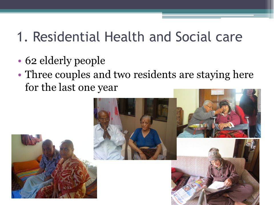 1. Residential Health and Social care
