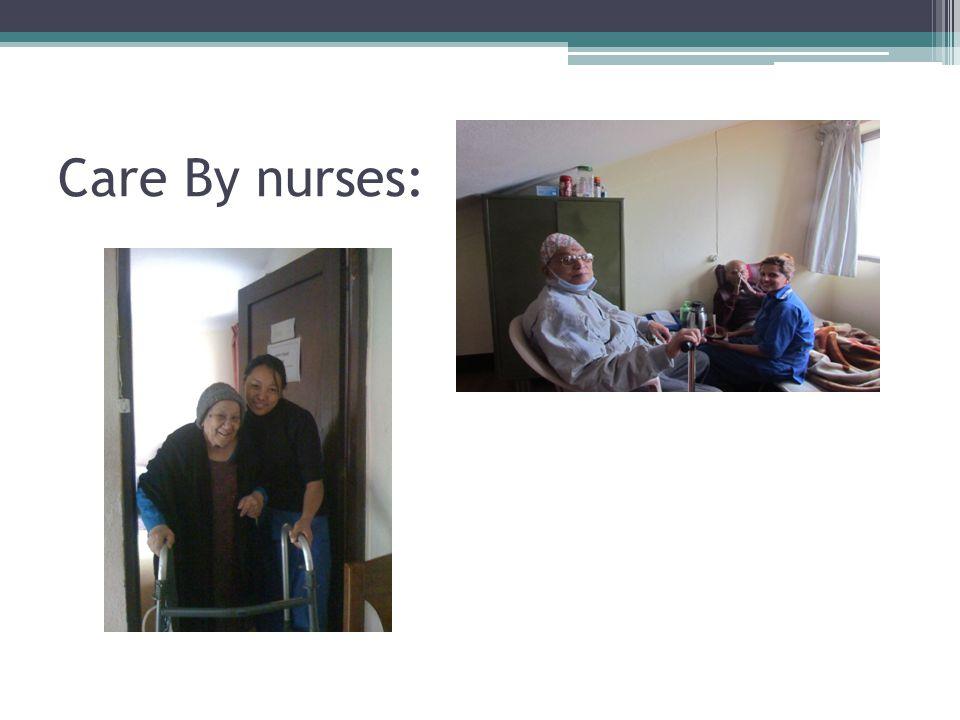 Care By nurses: