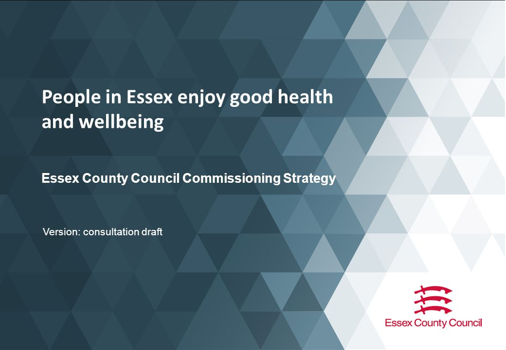 People in Essex enjoy good health and wellbeing