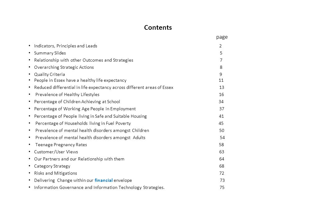 Contents page Indicators, Principles and Leads 2 Summary Slides 5