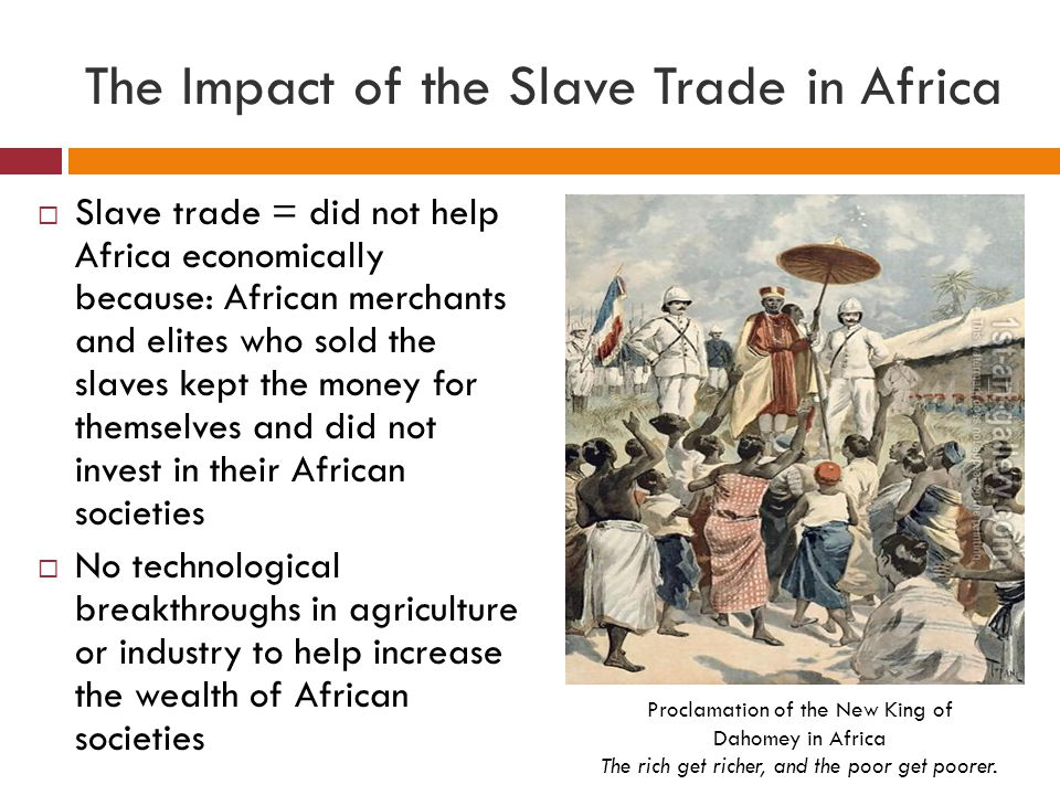 The Impact of the Slave Trade in Africa
