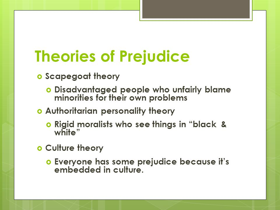 Theories of Prejudice Scapegoat theory