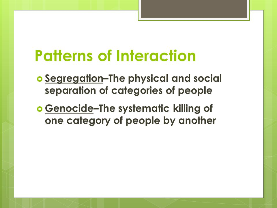Patterns of Interaction