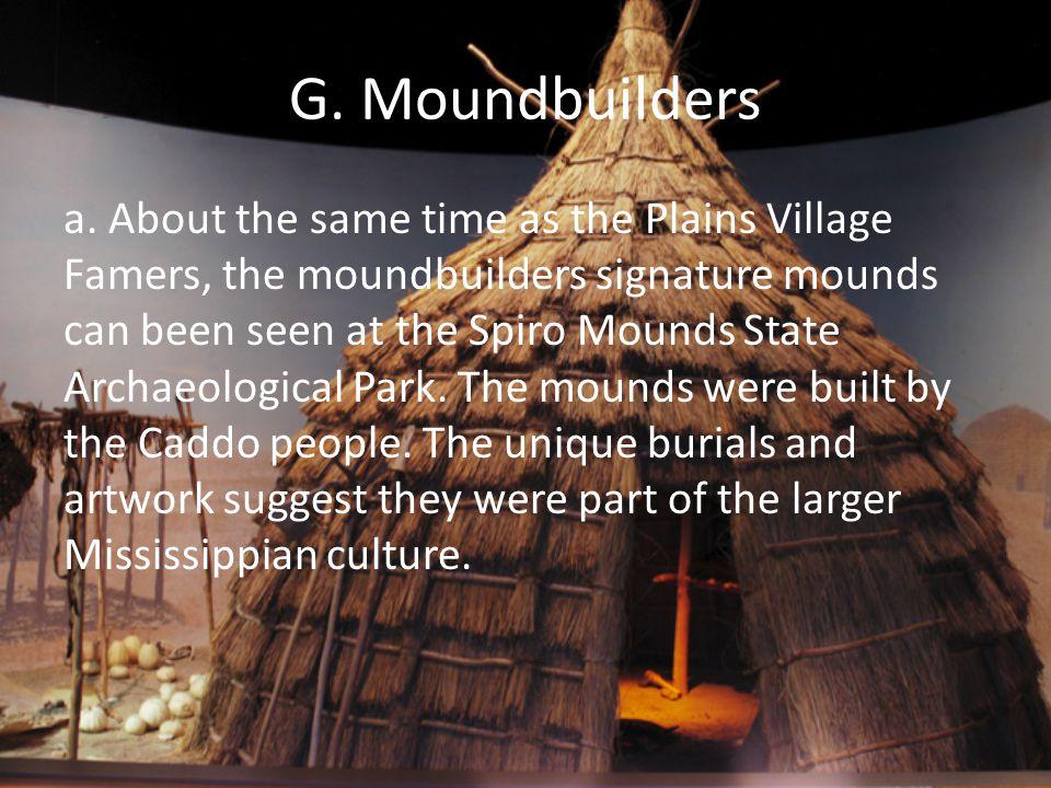 G. Moundbuilders