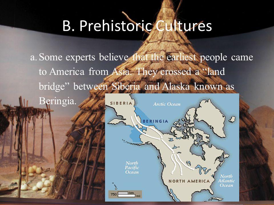 B. Prehistoric Cultures