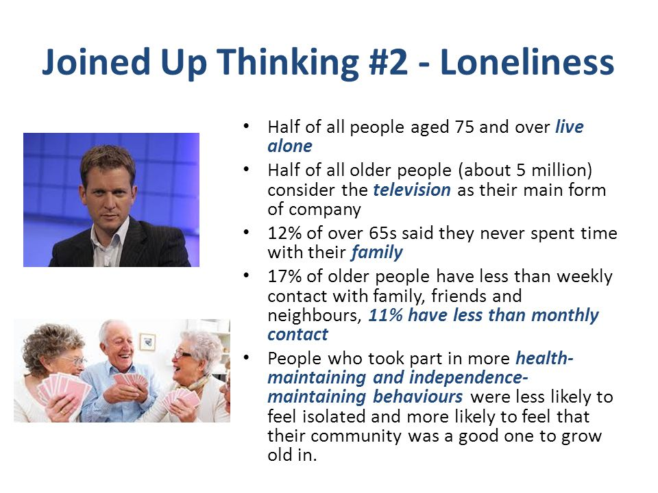 Joined Up Thinking #2 - Loneliness