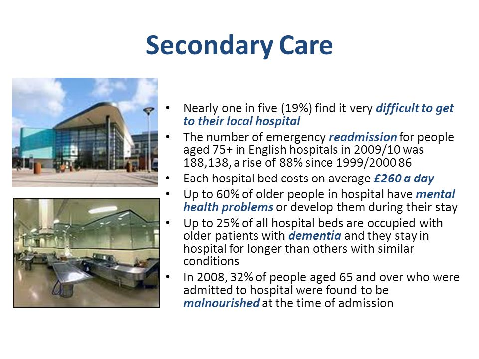 Secondary Care Nearly one in five (19%) find it very difficult to get to their local hospital.