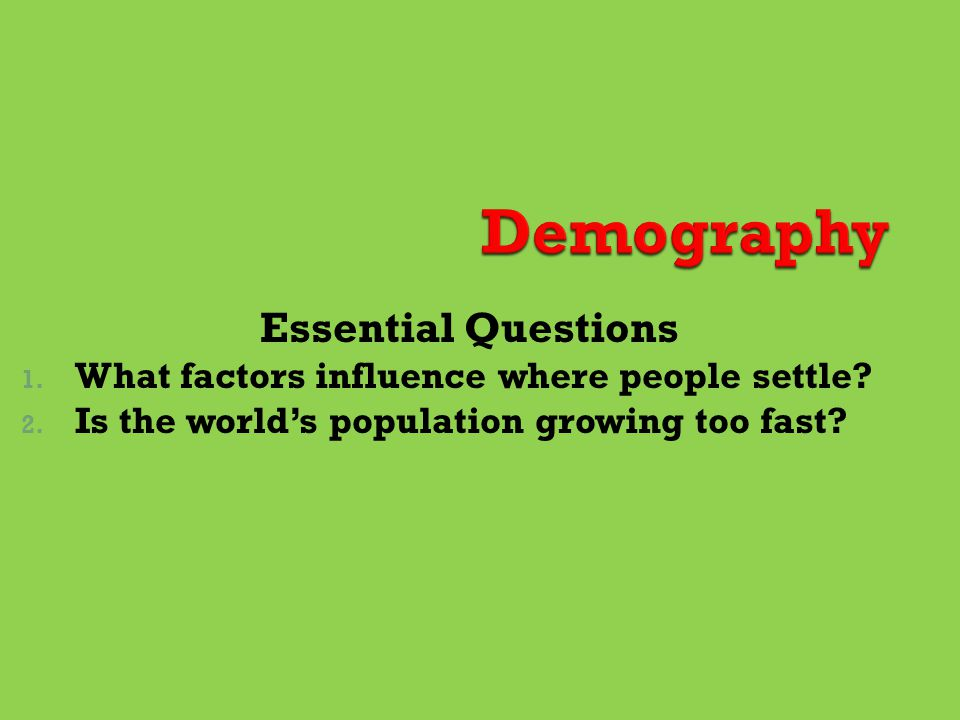 Demography Essential Questions