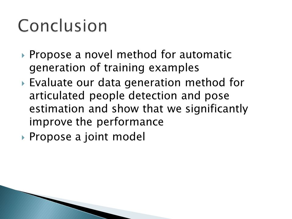 Conclusion Propose a novel method for automatic generation of training examples.