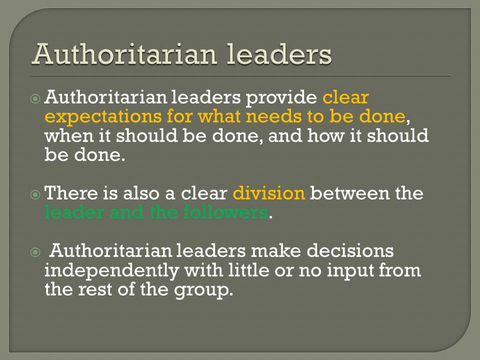 Authoritarian leaders