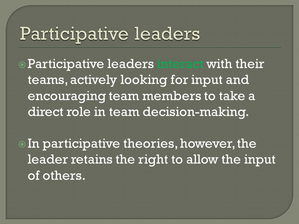 Participative leaders