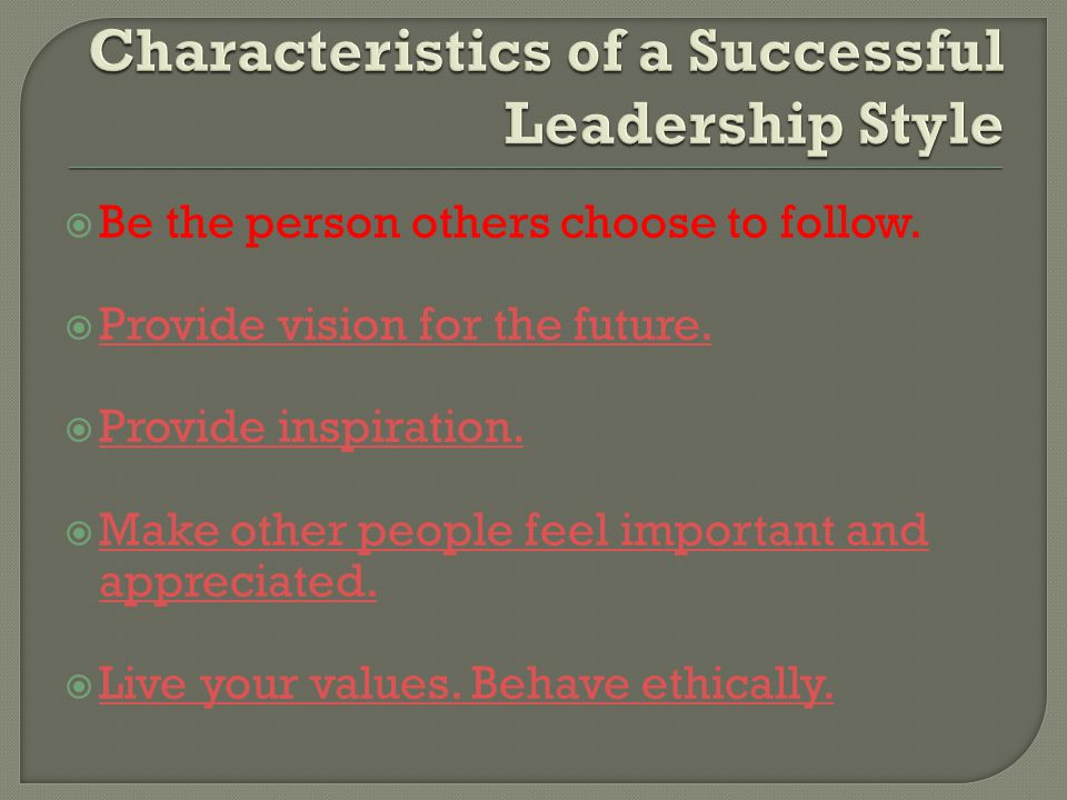Characteristics of a Successful Leadership Style
