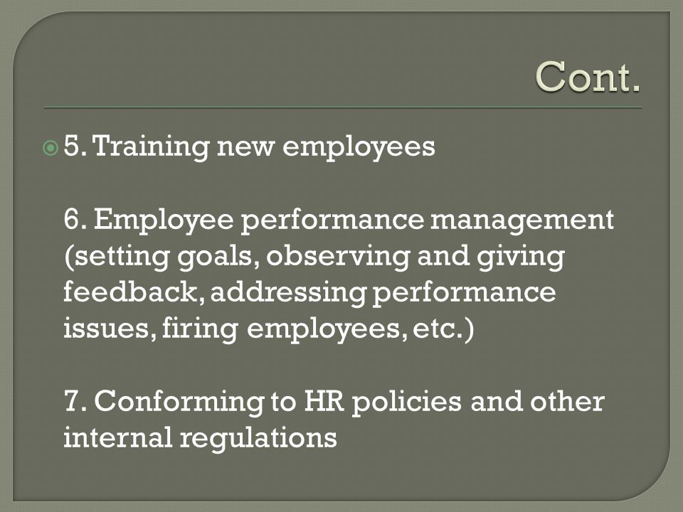 Cont. 5. Training new employees