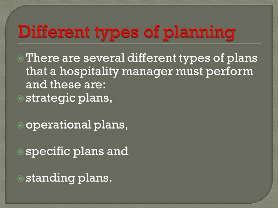 Different types of planning