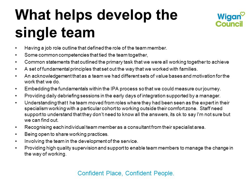 What helps develop the single team