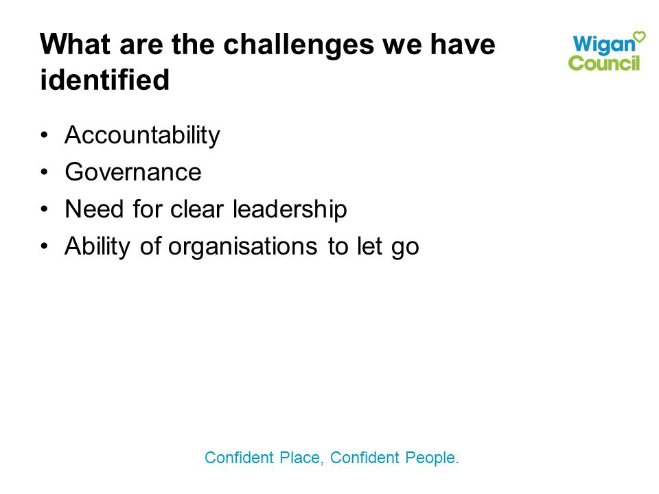 What are the challenges we have identified
