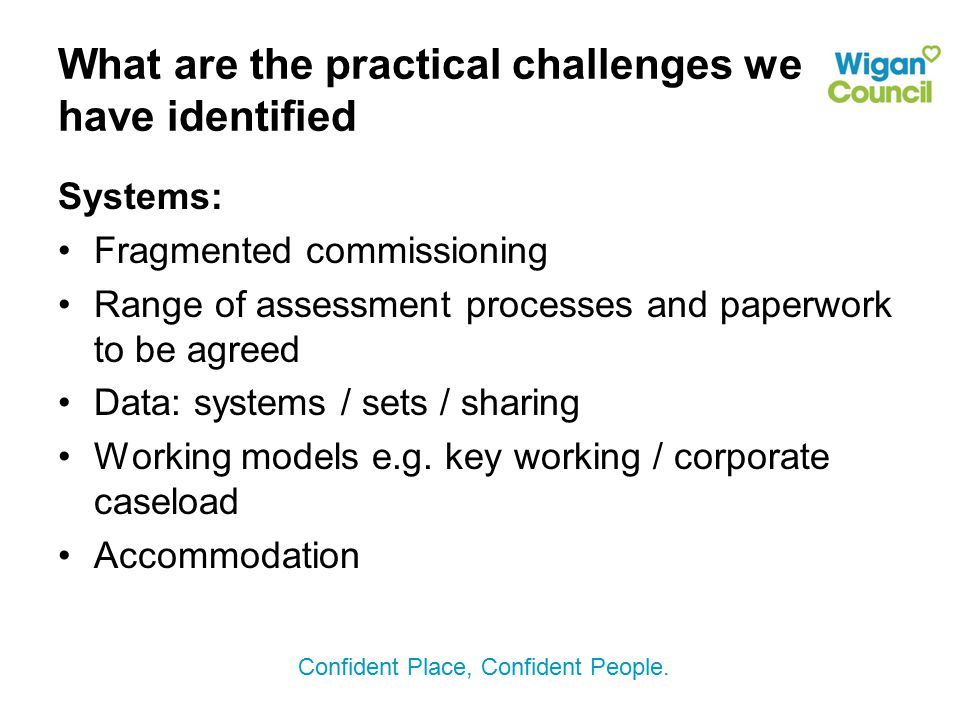 What are the practical challenges we have identified