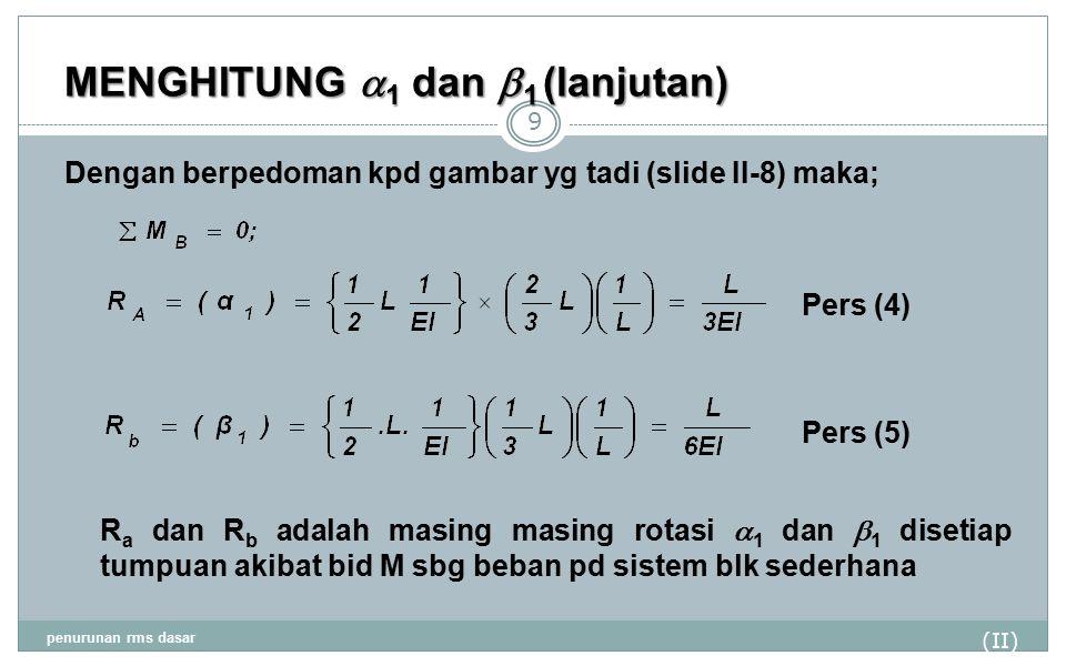 MENGHITUNG a1 dan b1 (lanjutan)