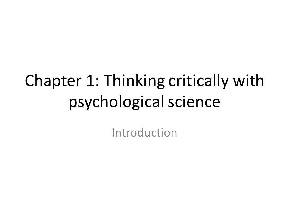 thinking critically with psychological science answers Thinking critically with psychological science thinking critically with psychological science the need for psychological sense are enough to bring forth answers about.