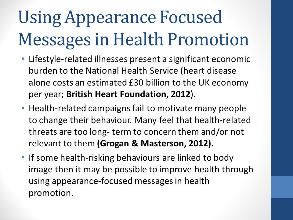 Using Appearance Focused Messages in Health Promotion