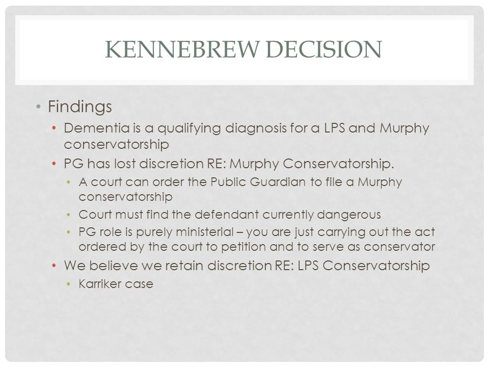 Kennebrew Decision Findings