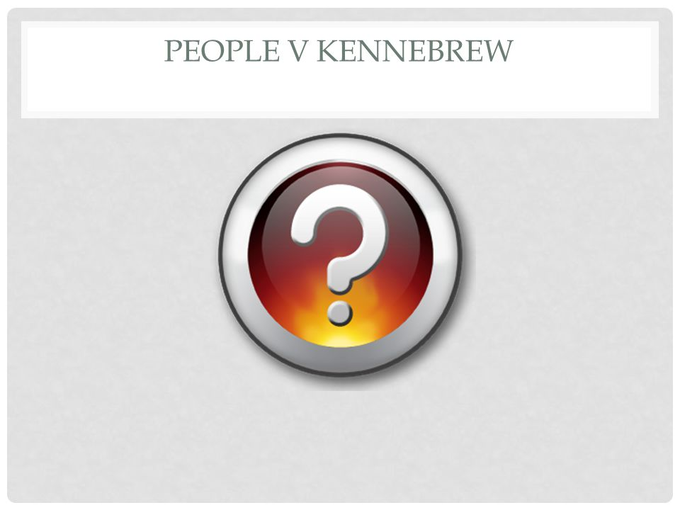People v Kennebrew