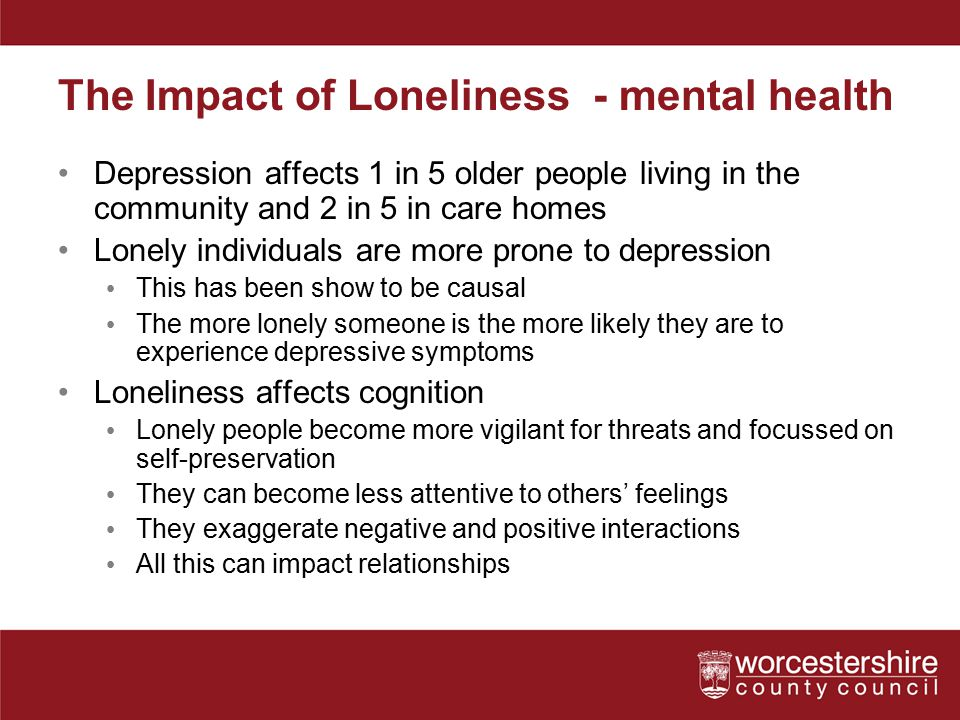 The Impact of Loneliness - mental health