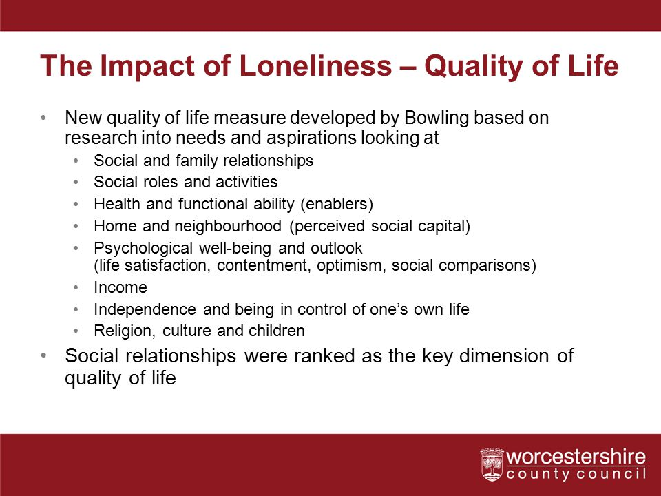 The Impact of Loneliness – Quality of Life