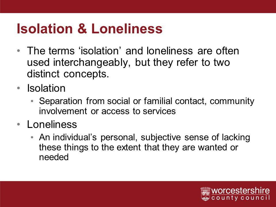 Isolation & Loneliness