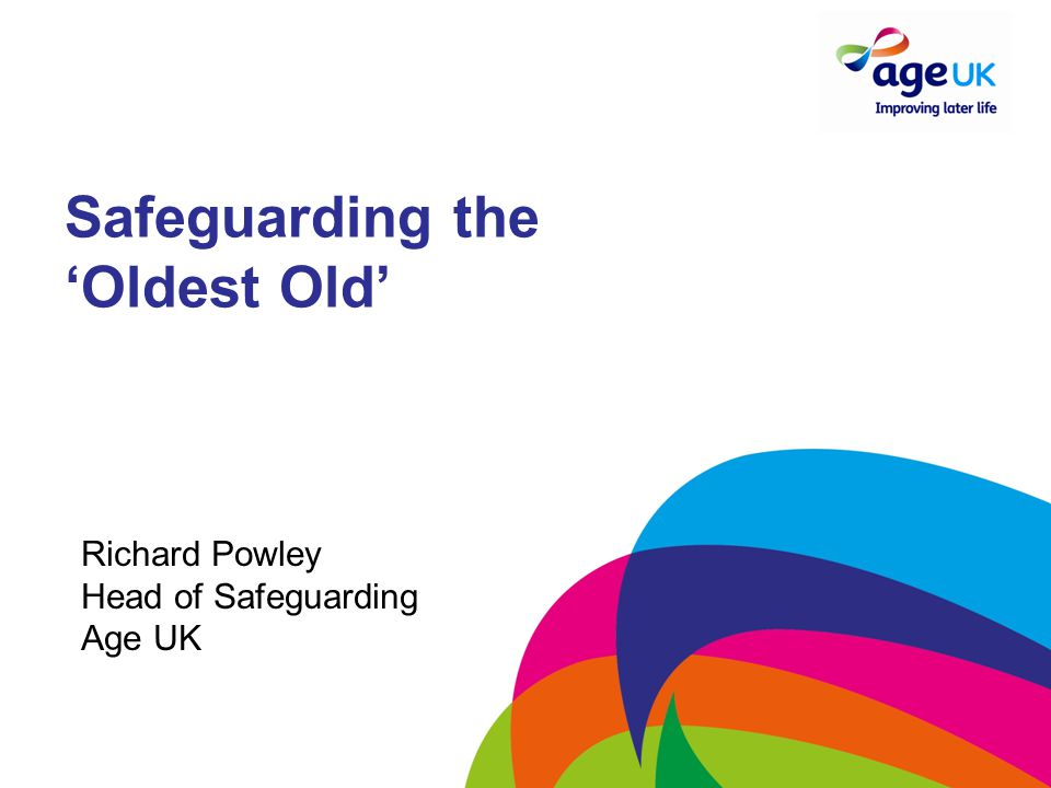 Safeguarding the 'Oldest Old'