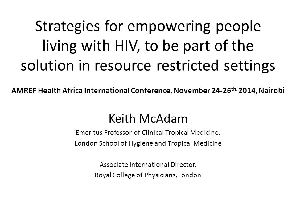 Strategies for empowering people living with HIV, to be part of the solution in resource restricted settings