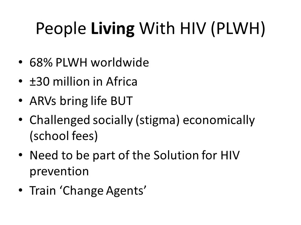 People Living With HIV (PLWH)