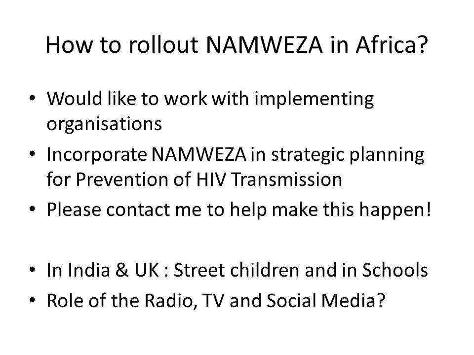 How to rollout NAMWEZA in Africa