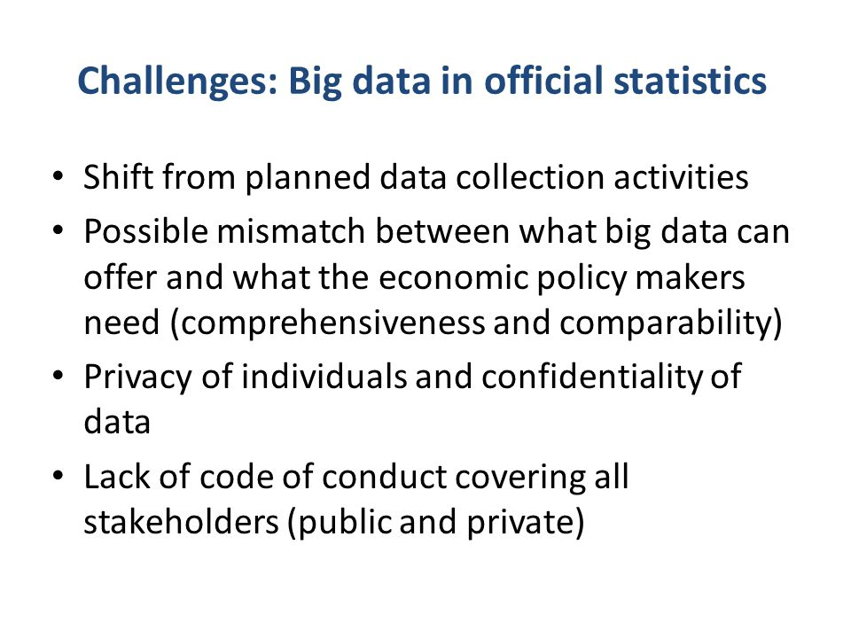 Challenges: Big data in official statistics
